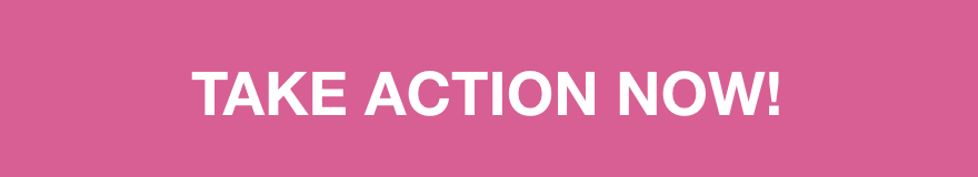 Take action now! button